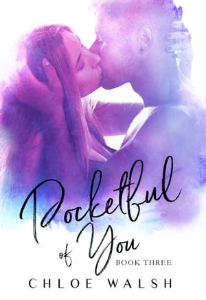 Pocketful of You【電子書籍】[ Chloe Walsh ]