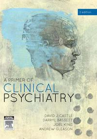 A Primer of Clinical Psychiatry【電子書籍】[ David Castle ]