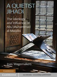 A Quietist JihadiThe Ideology and Influence of Abu Muhammad al-Maqdisi【電子書籍】[ Dr Joas Wagemakers ]
