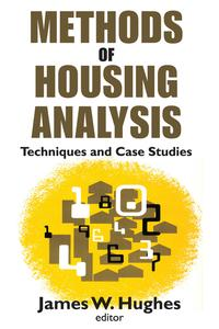 Methods of Housing AnalysisTechniques and Case Studies【電子書籍】[ A. James Gregor ]