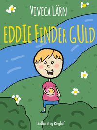 Eddie finder guld【電子書籍】[ Viveca L?rn ]