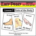 楽天Kobo電子書籍ストアで買える「German Lesson 7: Parts of the Body【電子書籍】[ Cory Spry ]」の画像です。価格は80円になります。