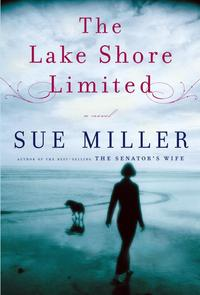 The Lake Shore Limited【電子書籍】[ Sue Miller ]