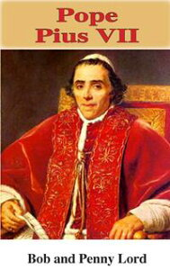 Pope Pius VII【電子書籍】[ Penny Lord ]