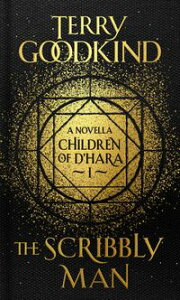 The Scribbly ManThe Children of D'Hara, episode 1【電子書籍】[ Terry Goodkind ]