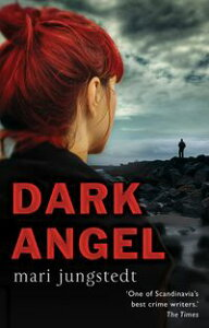 Dark AngelAnders Knutas series 6【電子書籍】[ Mari Jungstedt ]
