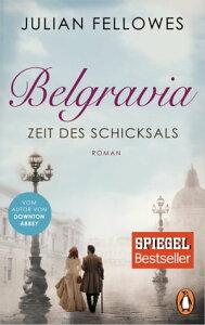 BelgraviaRoman【電子書籍】[ Julian Fellowes ]