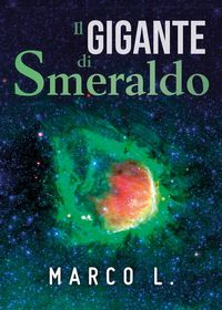 洋書, FICTION & LITERTURE Il gigante di smeraldo Marco L.