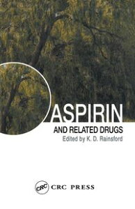 Aspirin and Related Drugs【電子書籍】