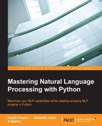 洋書, COMPUTERS & SCIENCE Mastering Natural Language Processing with Python Deepti Chopra