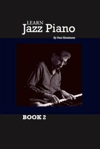 Learn Jazz Piano Book 2【電子書籍】[ Paul Abrahams ]