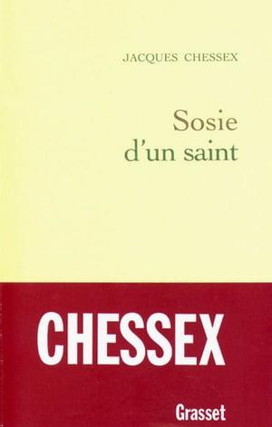 洋書, FICTION & LITERTURE Sosie dun saint Jacques Chessex