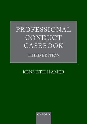 洋書, SOCIAL SCIENCE Professional Conduct CasebookThird Edition Kenneth Hamer