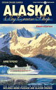 Alaska By Cruise Ship ? 8th Edition...