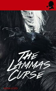 The Lammas Curse【電子書籍】[ Anna Lord ]
