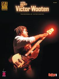 The Best of Victor Wooten (Songbook)transcribed…