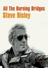 All the Burning Bridges【電子書籍】[ Steve Bisley ]