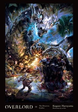 洋書, FICTION & LITERTURE Overlord, Vol. 11 (light novel)The Dwarven Crafter Kugane Maruyama