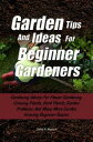 Garden Tips And ...