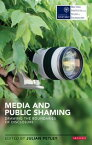 Media and Public ShamingDrawing the Boundaries of Disclosure【電子書籍】