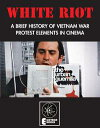 White RiotA Brief History of Vietnam War Protest Elements in Cinema【電子書籍】[ Jack Hunter ]