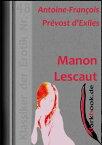 Manon LescautKlassiker der Erotik Nr. 48【電子書籍】[ Antoine-Fran?ois Pr?vost d'Exiles ]