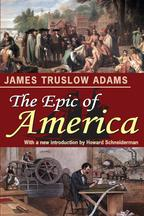 The Epic of America【電子書籍】[ James Truslow Adams ]