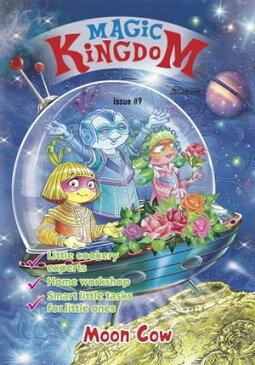 Magic Kingdom. Moon Cow【電子書籍】[ Zenith Publishing ]
