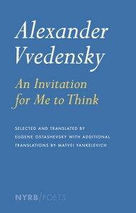 Alexander Vvedensky: An Invitation for Me to Think【電子書籍】[ Alexander Vvedensky ]