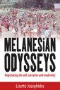 楽天Kobo電子書籍ストアで買える「Melanesian OdysseysNegotiating the Self, Narrative, and Modernity【電子書籍】[ Lisette Josephides ]」の画像です。価格は3,552円になります。