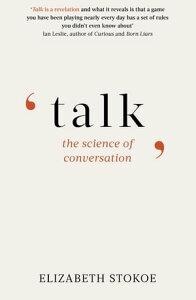 TalkThe Science of Conversation【電子書籍】[ Elizabeth Stokoe ]