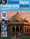 楽天Kobo電子書籍ストアで買える「Clever Digital Photography Ideas - Extending and enhancing your camera skills and more clever ideas【電子書籍】[ Peter Cope ]」の画像です。価格は376円になります。