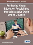 Furthering Higher Education Possibilities through Massive Open Online Courses【電子書籍】