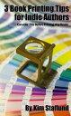 楽天Kobo電子書籍ストアで買える「3 Book Printing Tips for Indie AuthorsConsider This Before Printing Any Books【電子書籍】[ Kim Staflund ]」の画像です。価格は110円になります。
