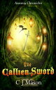 The Callien Swor...