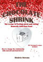 楽天Kobo電子書籍ストアで買える「The Chocolate ShrinkThe recipe of feeling good, and eating honestly delicious food. How to change the relationship with yourself and food forever.【電子書籍】[ D?sir?e Stevens ]」の画像です。価格は118円になります。