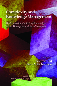 Complexity and Knowledge ManagementUnderstanding the Role of Knowledge in the Management of Social Networks【電子書籍】