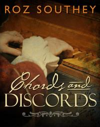 Chords and Discords【電子書籍】[ Roz Southey ]