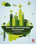 Materials and Sustainable Development【電子書籍】[ Michael F. Ashby ]