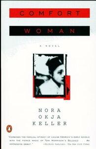 Comfort Woman【電子書籍】[ Nora Okja Keller ]