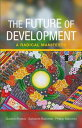 楽天Kobo電子書籍ストアで買える「The Future of Development A Radical Manifesto【電子書籍】[ Esteva, Gustavo ]」の画像です。価格は3,004円になります。
