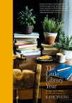 The Little Library YearRecipes and reading to suit each season【電子書籍】[ Kate Young ]
