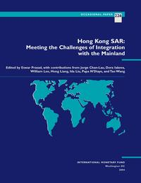 Hong Kong SAR: Meeting the Challenges of Integration with the Mainland【電子書籍】[ William Mr. Lee ]