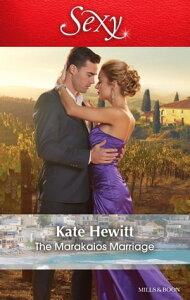 The Marakaios Marriage【電子書籍】[ Kate Hewitt ]