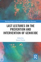 Last Lectures on the Prevention and Intervention of Genocide【電子書籍】