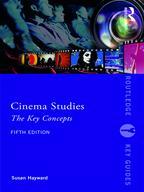 Cinema StudiesThe Key Concepts【電子書籍】[ Susan Hayward ]