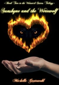 Sunshyne and the Werewolf【電子書籍】[ Michelle Grotewohl ]