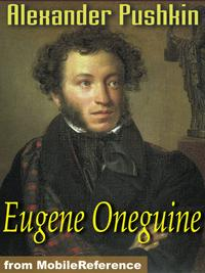 Eugene Oneguine【電子書籍】[ Pushkin, Alexander; Spalding (Translator), Henry ]