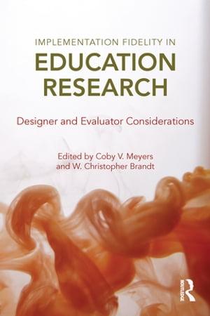 洋書, FAMILY LIFE & COMICS Implementation Fidelity in Education ResearchDesigner and Evaluator Considerations