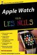 Apple Watch Pour les Nuls, ?dition poche【電子書籍】[ Yasmina SALMANDJEE LECOMTE ]